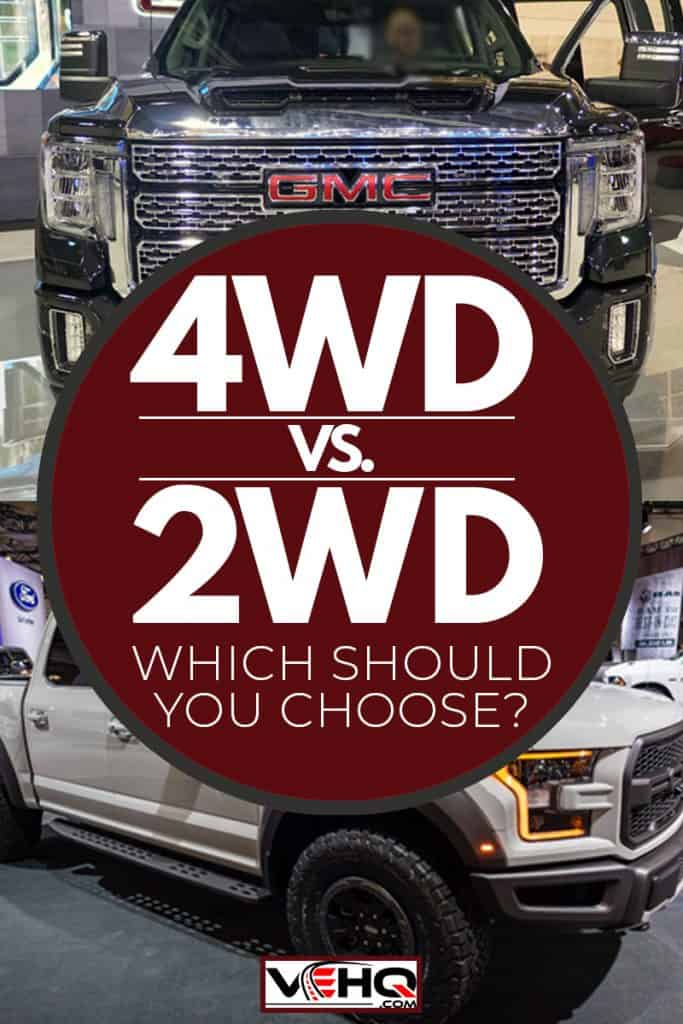 Ford f-150 raptor and GMC Sierra 3500 HD truck, 4WD Vs. 2WD Trucks (Which Should You Choose?)