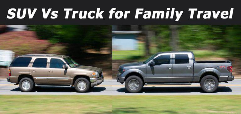 Trucks vs SUVs for Family Travel– Which Is Better?