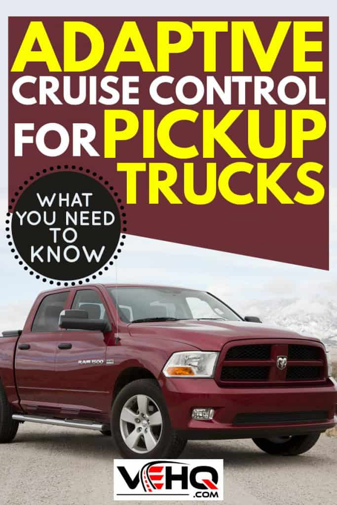 Adaptive-Cruise-Control-For-Pickup-Trucks-What-You-Need-To-Know