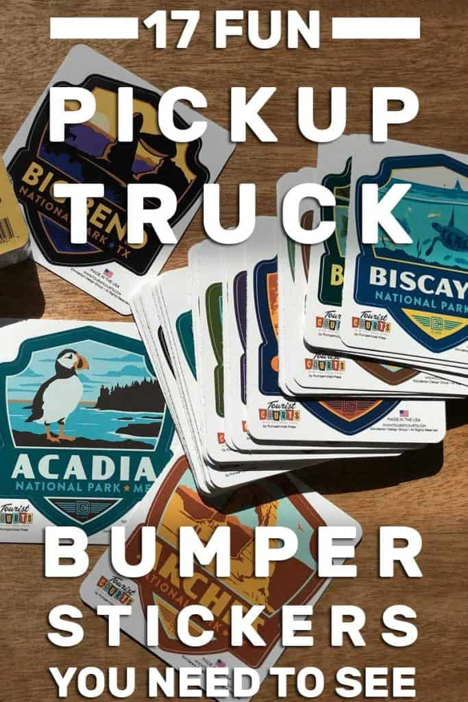 17 Fun Pickup Truck Bumper Stickers You Need to See