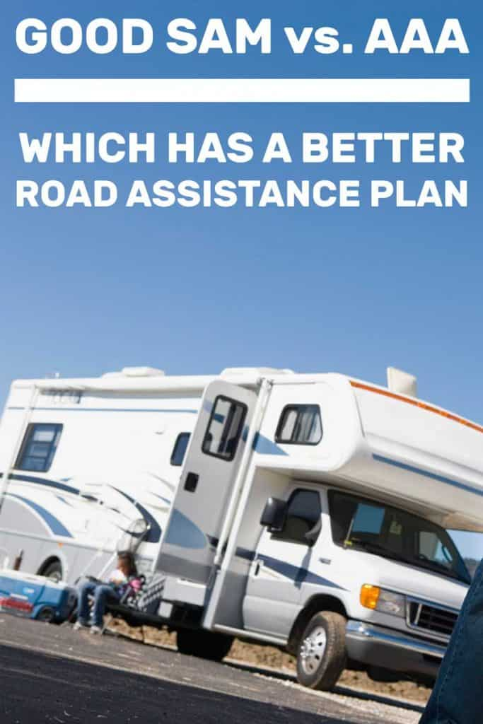 Good Sam vs. AAA for RV's: Which Has a Better Road Assistance Plan