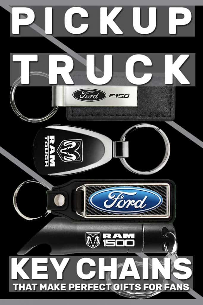 24 Pickup Truck Key Chains That Make Perfect Gifts for Fans