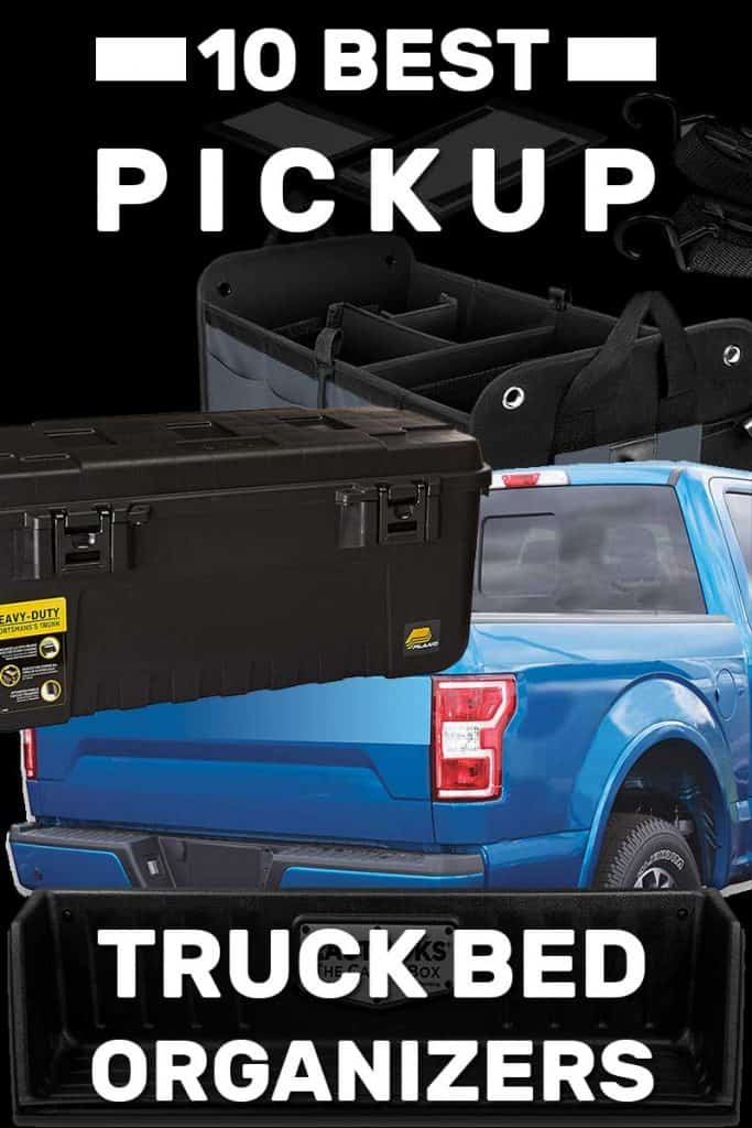 10 Best Pickup Truck Bed Organizers