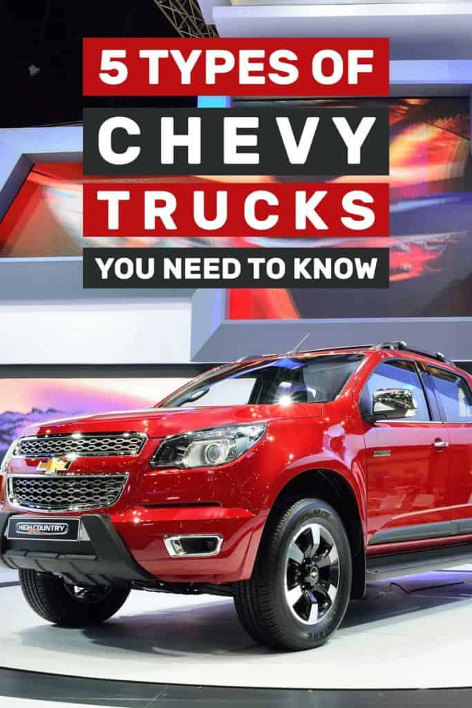 5 Types of Chevy Trucks You Need To Know