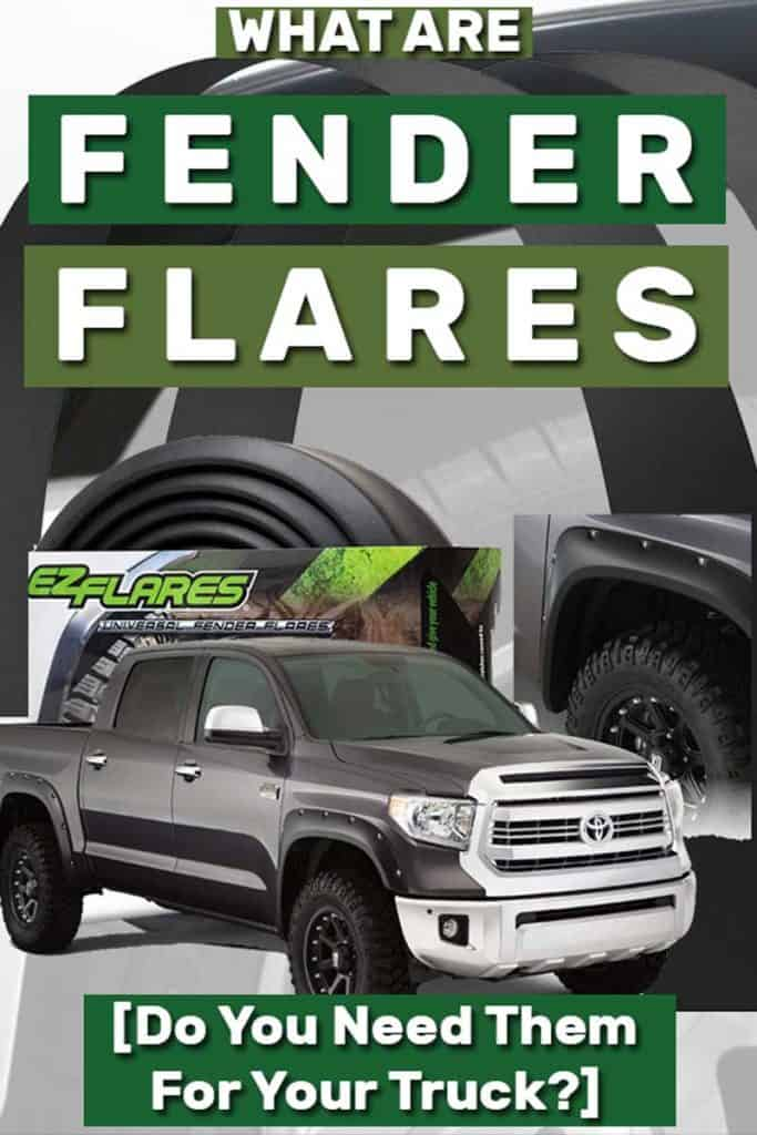 What Are Fender Flares [and Do You Need Them for Your Truck?]