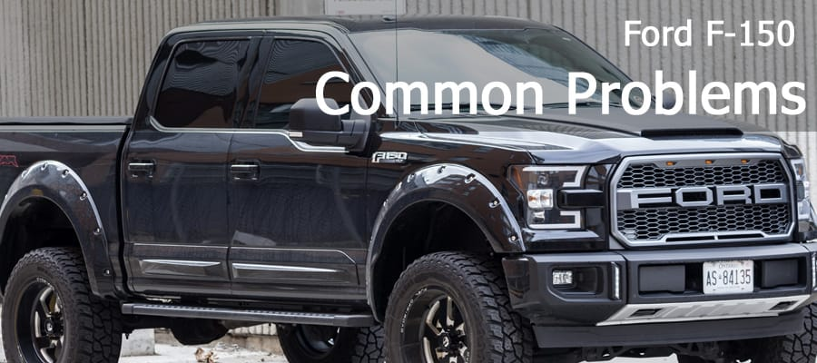 Ford F-150 Pickup Truck common problems