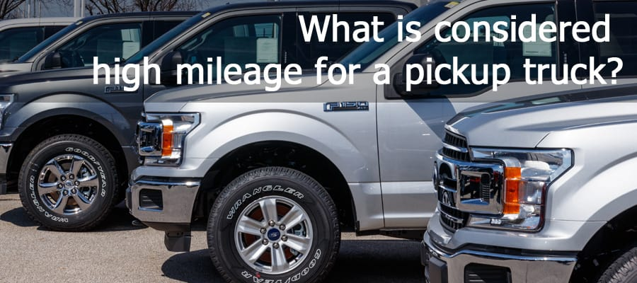 What's a good mileage when buying a used truck