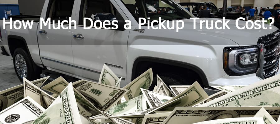 How much does a new pickup truck really cost?