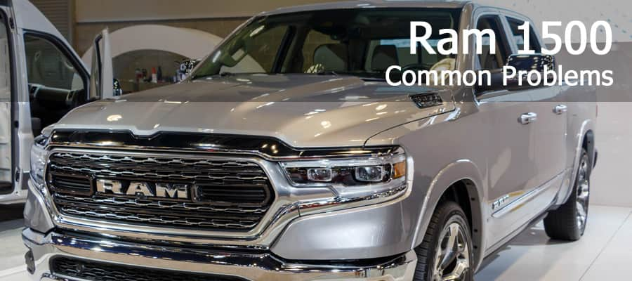 Ram 1500: What Are The Common Problems?