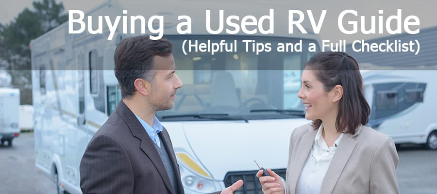 How to choose your RV? Where to look for it? What should you be looking for once you find that perfect RV? We've got you covered with a thorough analysis of considerations as well as a checklist of things to look into before you make your purchase.