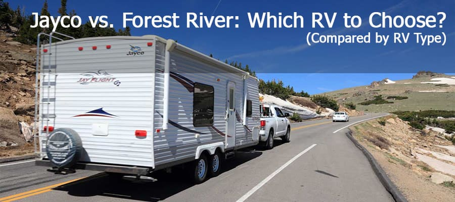 Jayco Vs. Forest River: Which RV To Choose? (Compared By RV Type)
