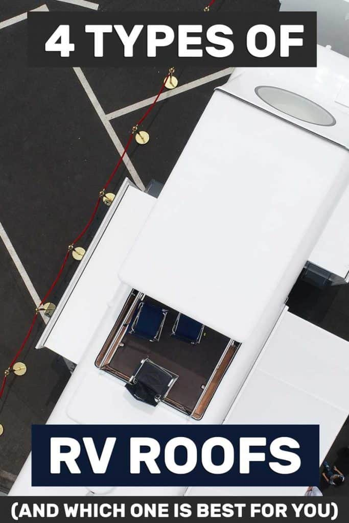 4 Types of Rv Roofs (And Which One Is Best for You)