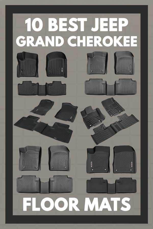 10 Best Jeep Grand Cherokee Floor Mats