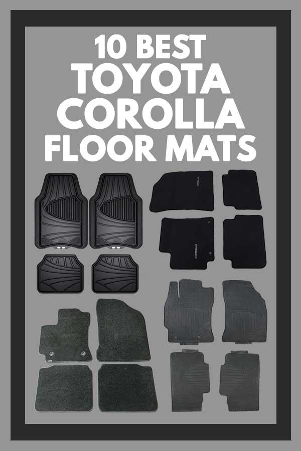 10 Best Toyota Corolla Floor Mats