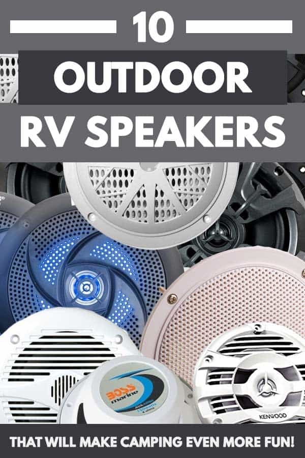 10 Outdoor RV Speakers That Will Make Camping Even more Fun!
