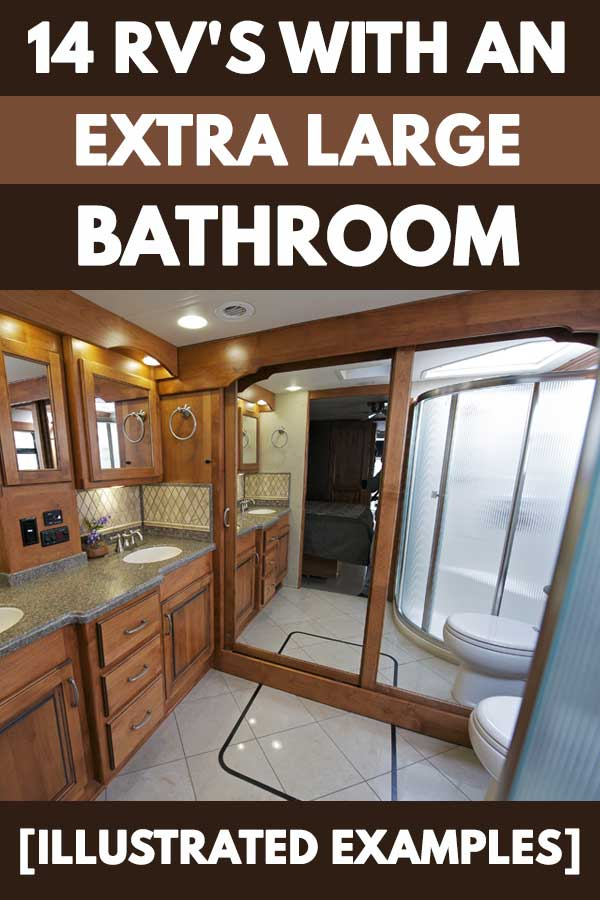 14 Rvs With An Extra Large Bathroom Illustrated Examples