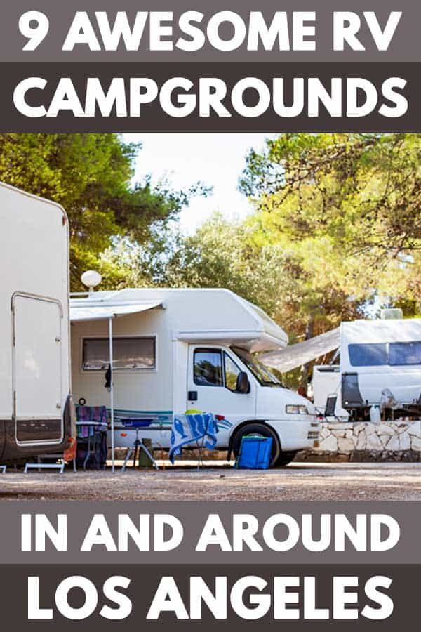 9 Awesome RV campgrounds in and around Los Angeles
