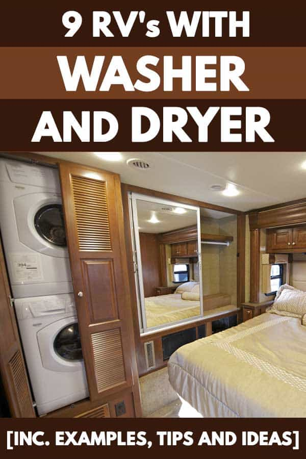 9 RV's with Washer and Dryer [Inc. Examples, Tips and Ideas]