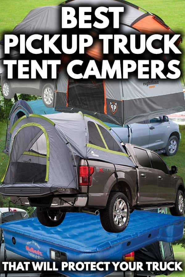Best Pickup Truck Tent Campers That Will Enhance Your Camping Experience Vehicle Hq