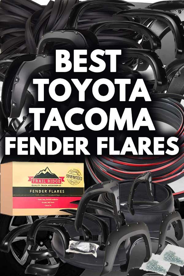 Best Toyota Tacoma Fender Flares