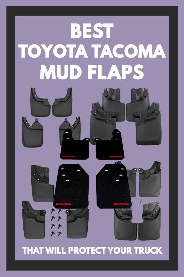 Best Toyota Tacoma mud flaps That Will Protect Your Truck