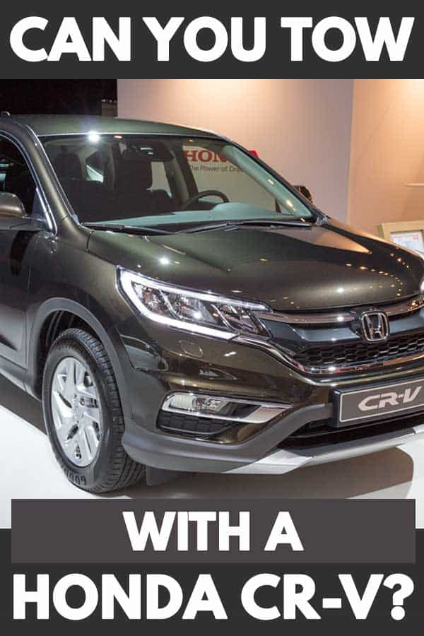 Can You Tow with a Honda CR-V?