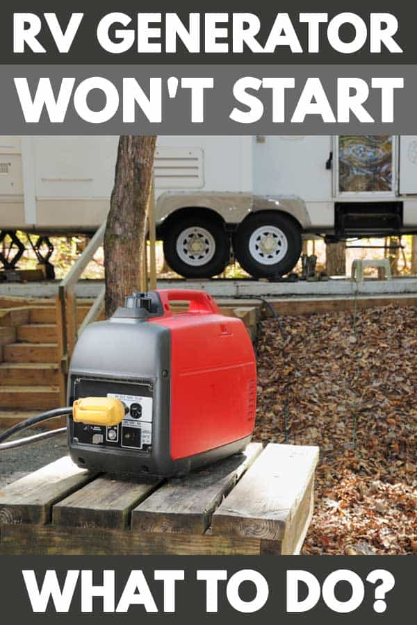 RV Generator Won't Start: What to Do?