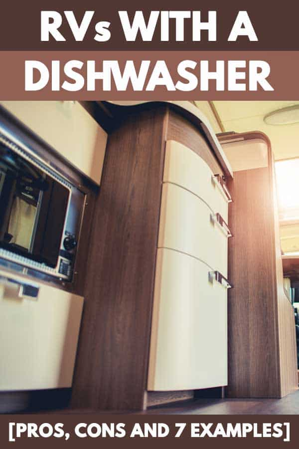 RVs with a Dishwasher [Pros, Cons and 7 Examples]