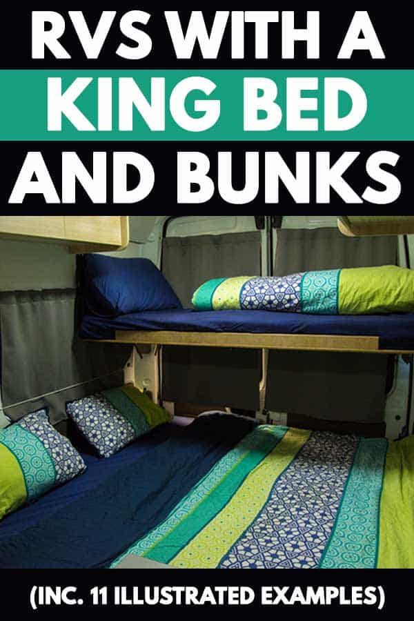 RVs with a King Bed and Bunks (Inc. 11 Illustrated Examples)