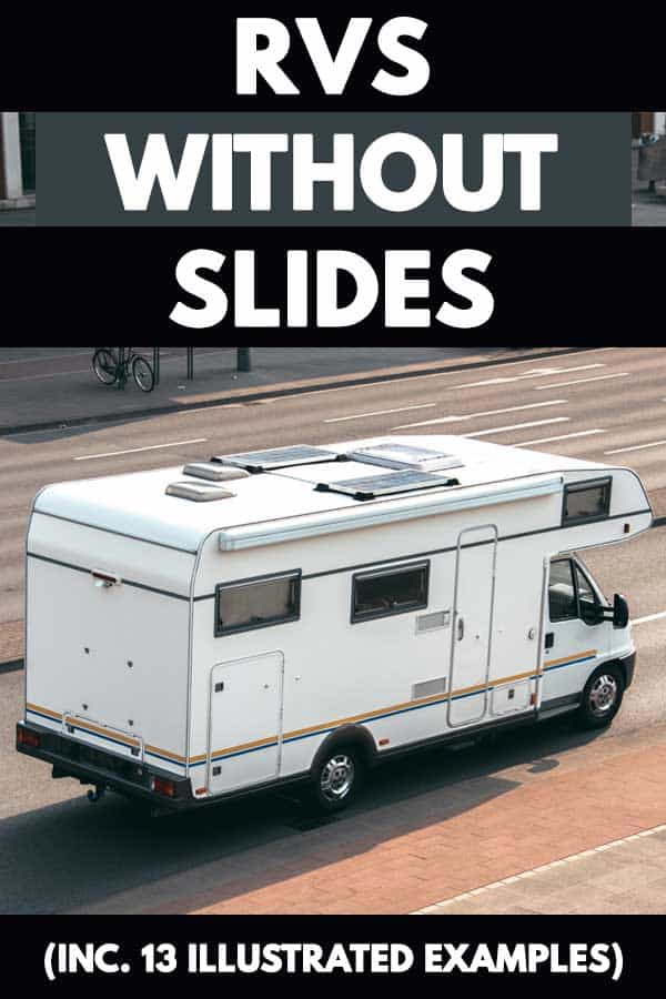 RVs without slides (Inc. 13 illustrated examples)
