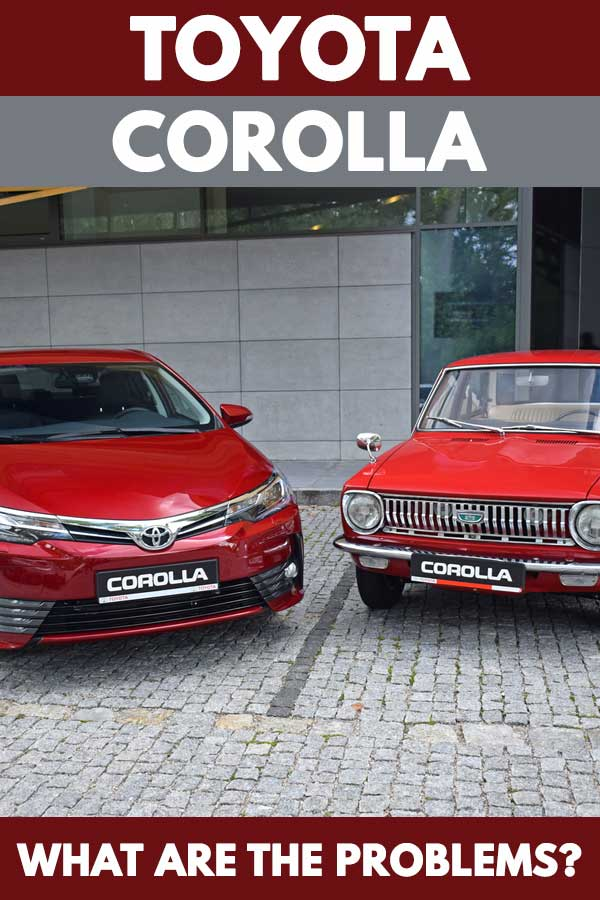 Toyota Corolla: What Are The Problems?