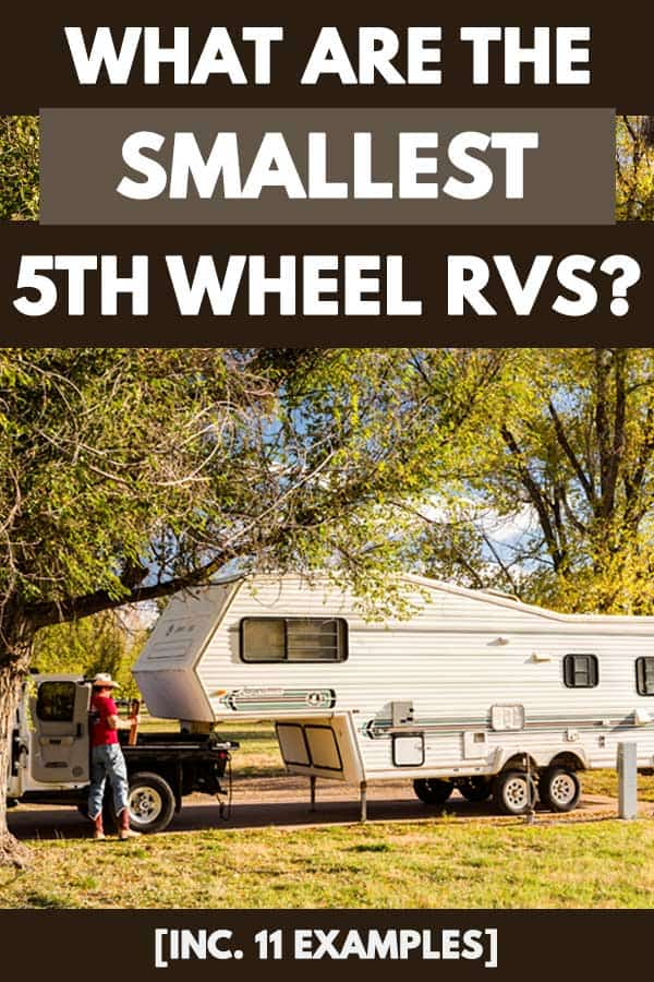 A small 5th wheel RV parked under the shade of the trees, What are the Smallest 5th Wheel RVs? [Inc. 11 examples]