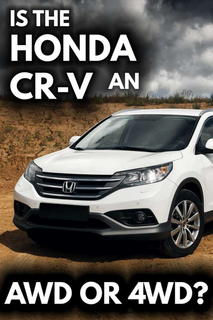 Is the Honda CR-V an AWD or 4-WD?