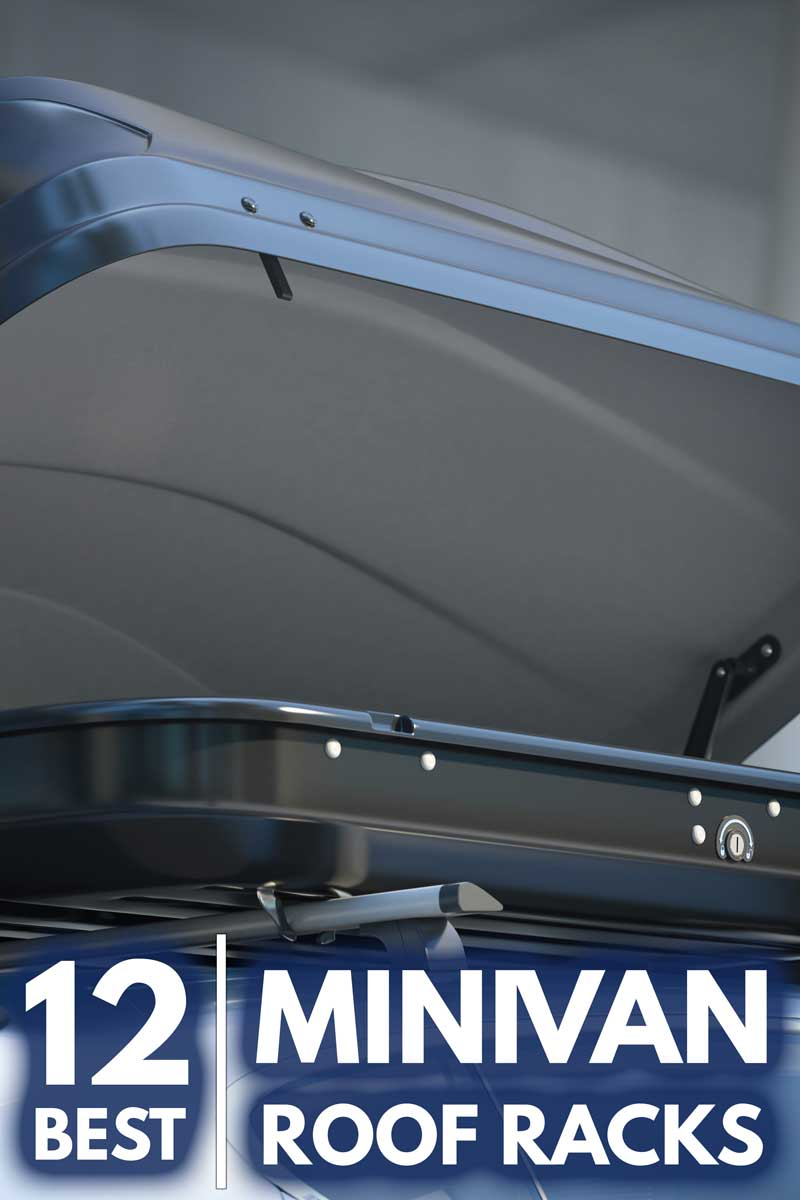12 Best Minivan Roof Racks That Will Help You Haul Even More