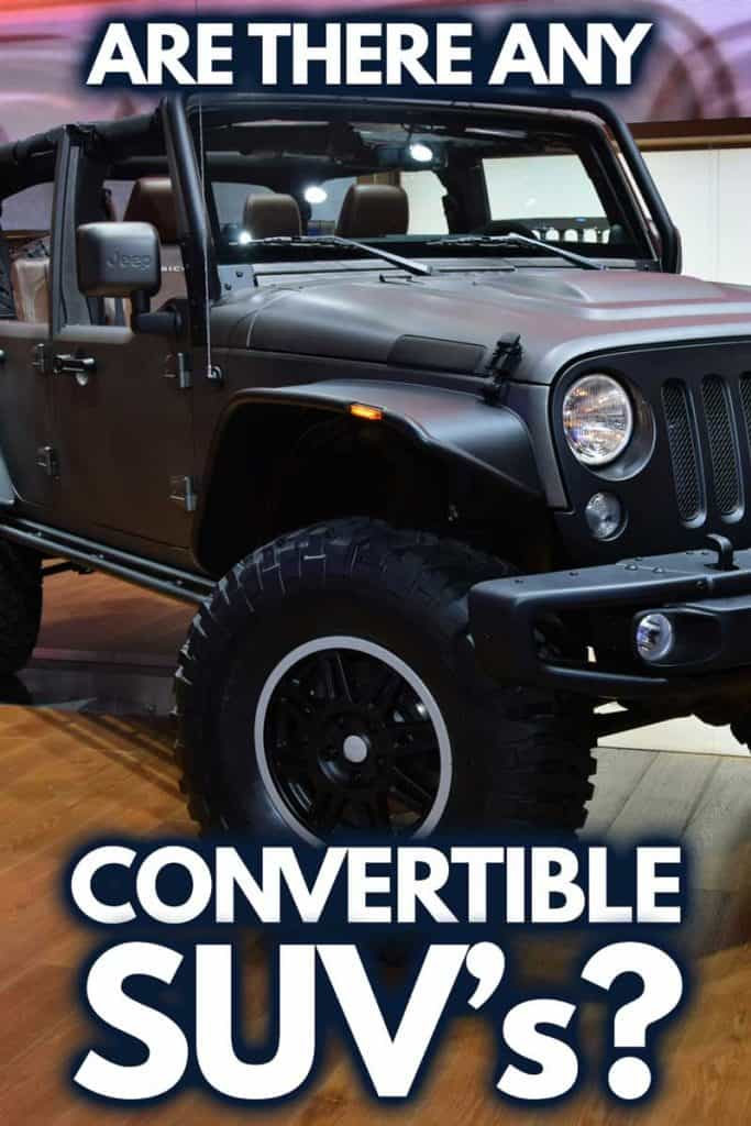 Are There Any Convertible SUVs? [Illustrated Examples Included]