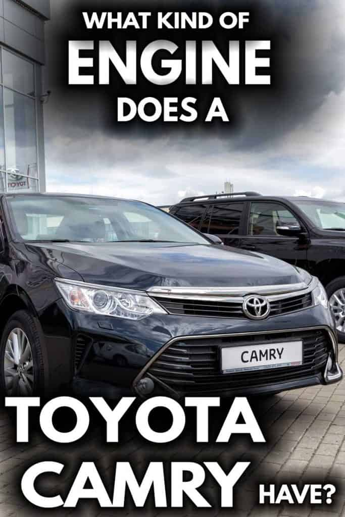 What Kind of Engine Does a Toyota Camry Have?