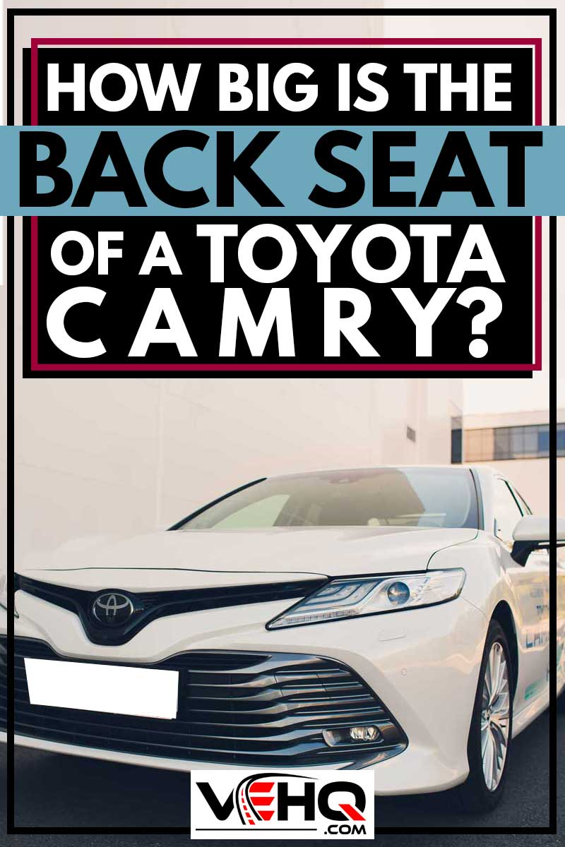 How Big is the Back Seat of a Toyota Camry