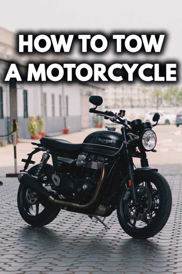 How to Tow a Motorcycle