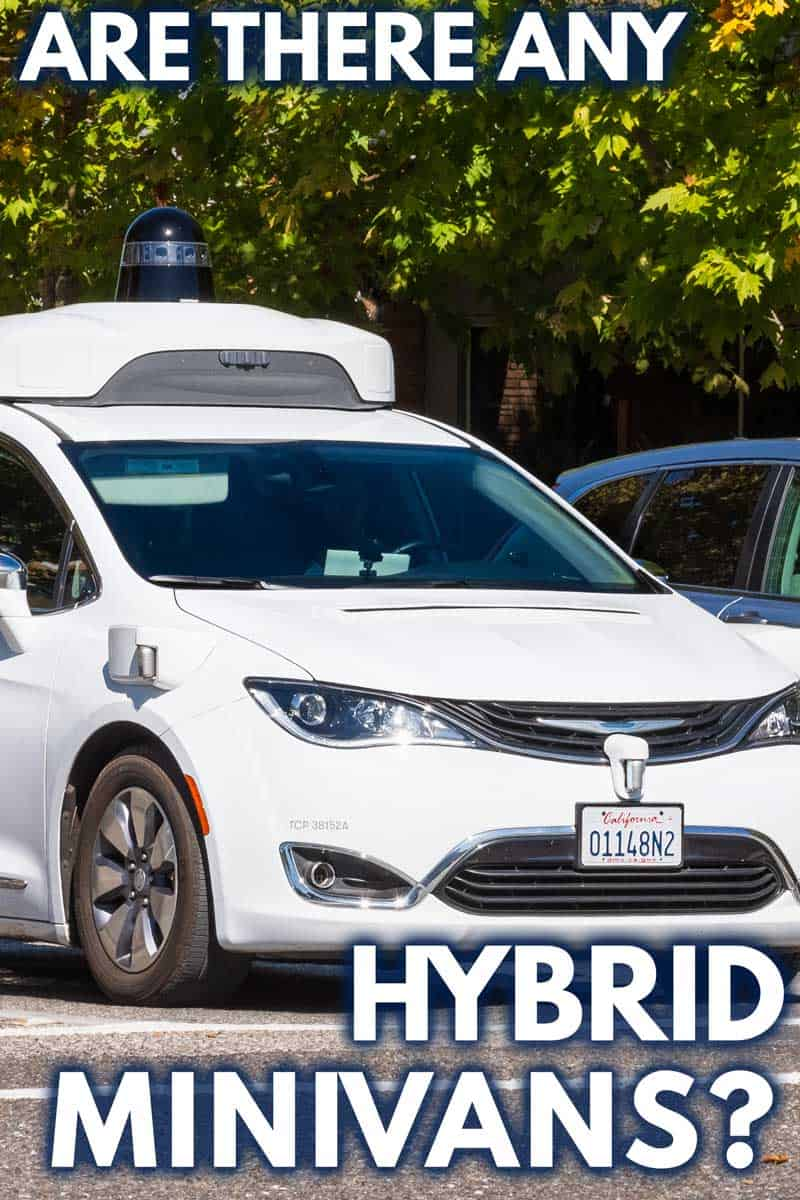 Are There Any Hybrid Minivans?