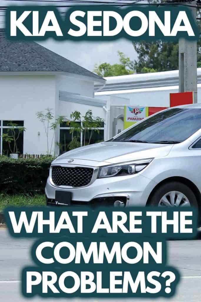 Kia Sedona: What Are the Common Problems?