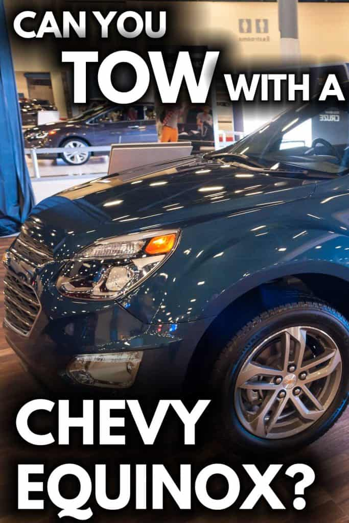 Can You Tow With A Chevy Equinox Vehicle Hq