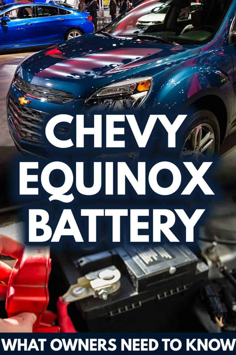 The Chevy Equinox Battery: What Owners Need To Know