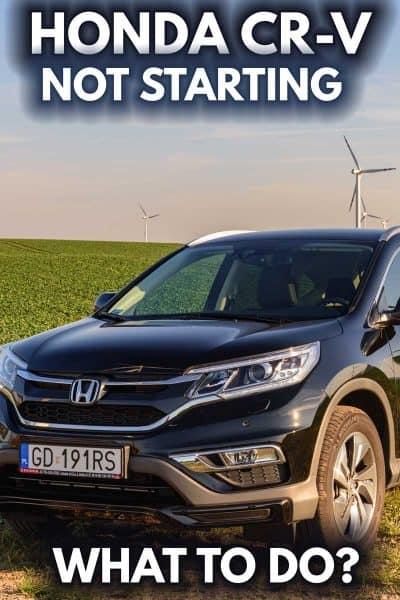 Honda CR-V not starting: What to do?