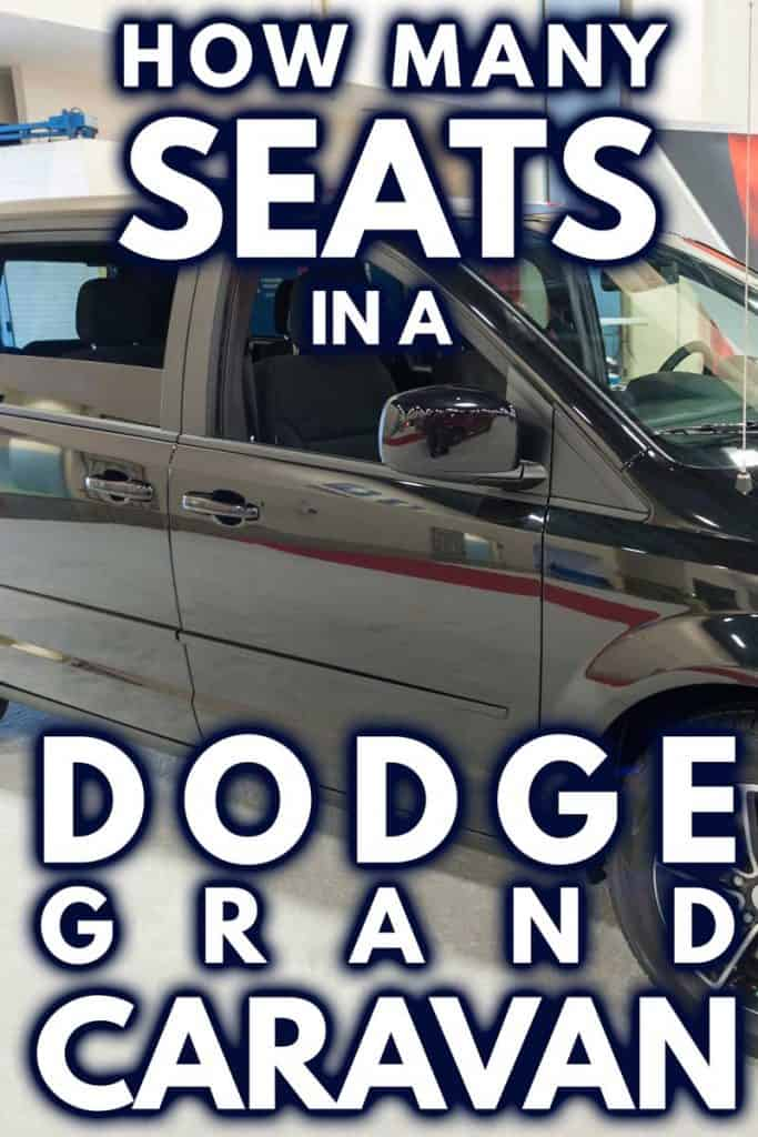 How Many Seats In A Dodge Grand Caravan?