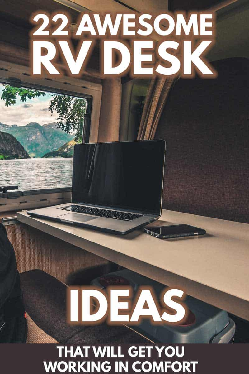 - 22 Awesome RV Desk Ideas That Will Get You Working In Comfort