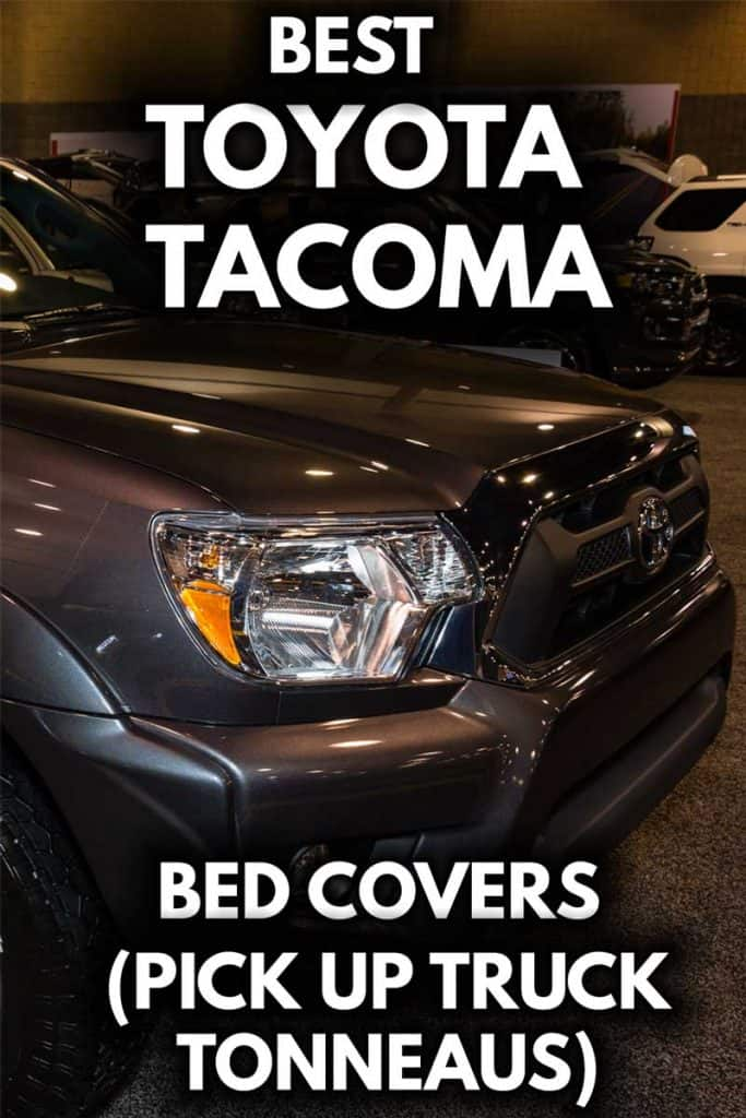 Best Toyota Tacoma bed covers (tonneaus)