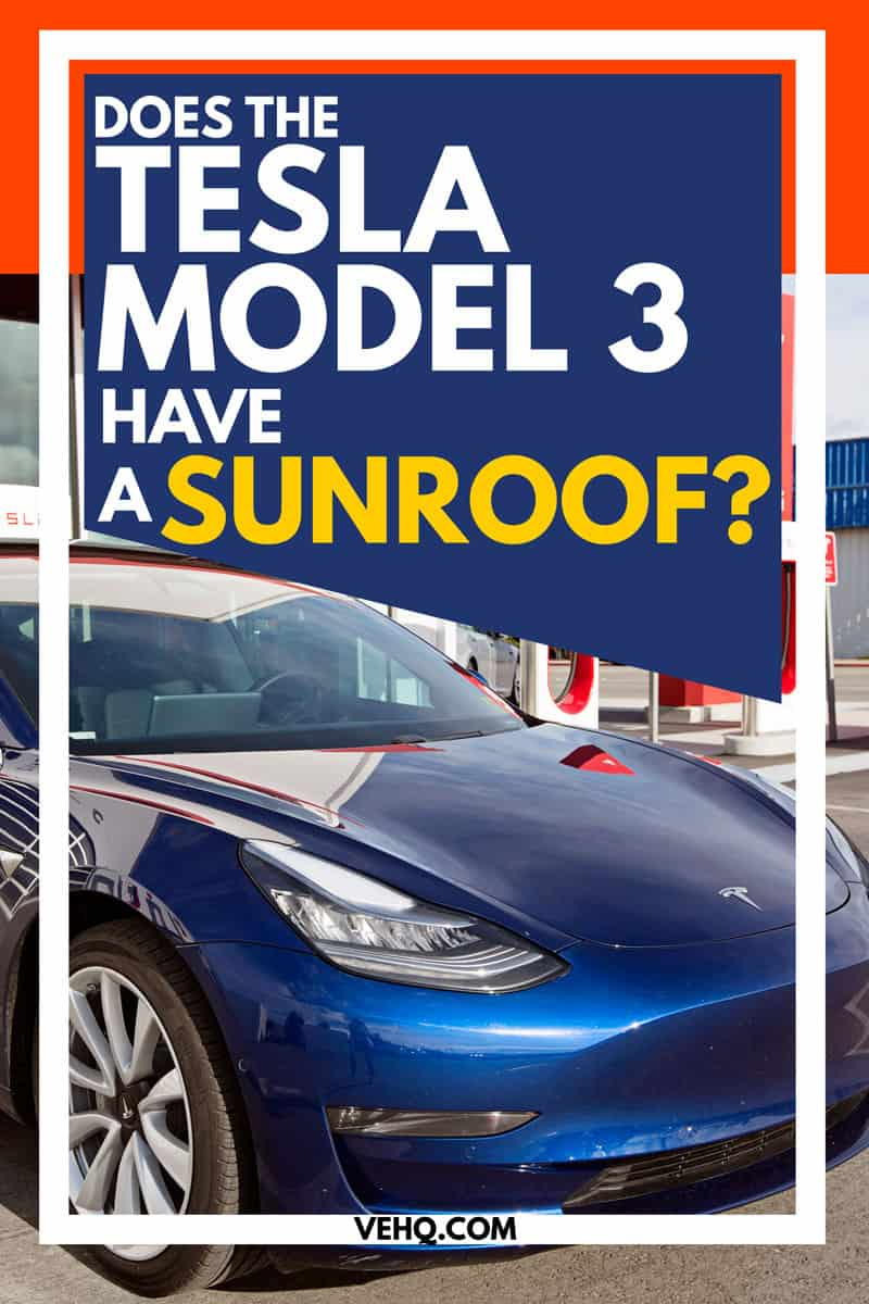 Does The Tesla Model 3 Have a Sunroof?