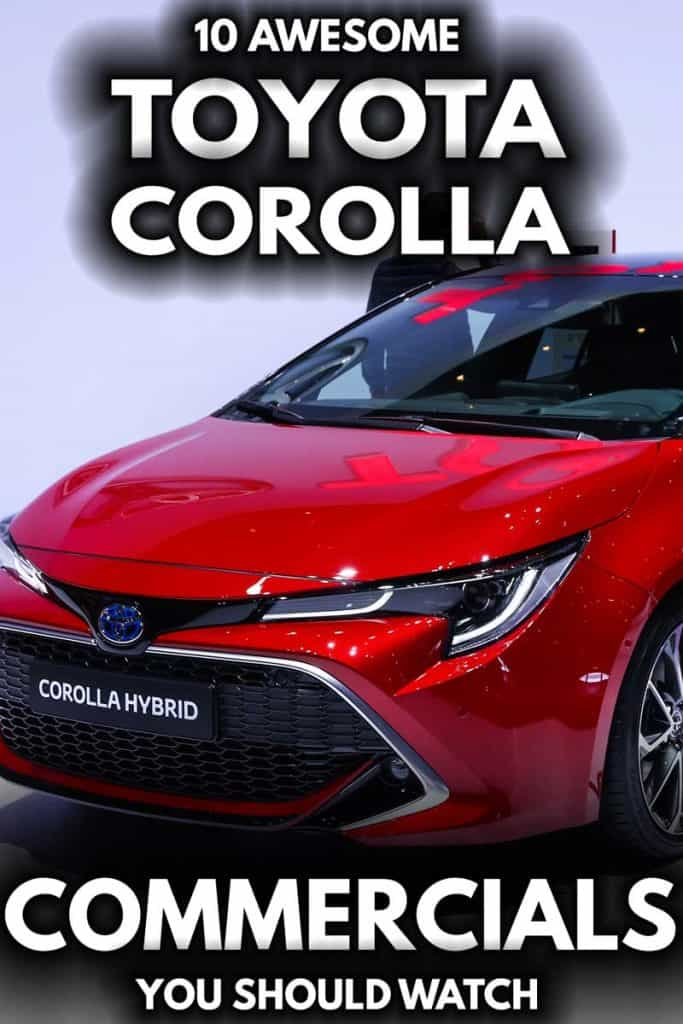 10 Awesome Toyota Corolla Commercials You Should Watch