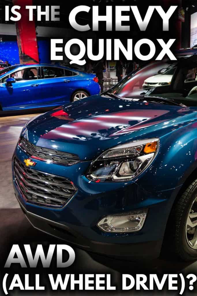Is the Chevy Equinox AWD (All-Wheel-Drive)?