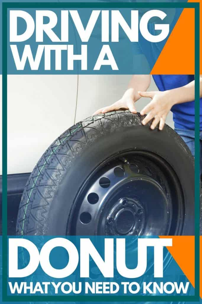 Driving with a Donut - What You Need to Know